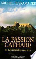 La Passion cathare - Tome 2