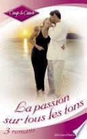 La passion sur tous les tons (Harlequin Coup de Coeur)