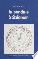 La Pendule à Salomon
