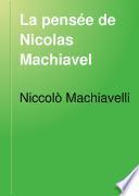 La pensée de Nicolas Machiavel