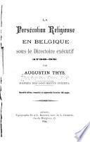 La persécution religieuse en Belgique sous le directoire exécutif (1798-99)
