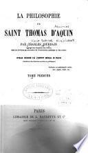 La philosophie de saint Thomas d'Aquin
