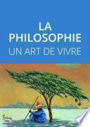 La philosophie - Un art de vivre
