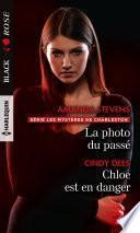 La photo du passé - Chloe est en danger