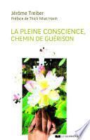 La Pleine Conscience : Chemin de guérison