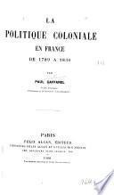 La politique coloniale en France de 1789 à 1830