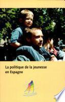 La Politique de la jeunesse en Espagne