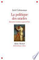 La Politique des oracles