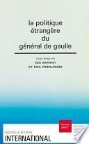 La politique étrangère du général de Gaulle