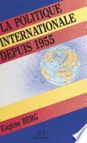 La Politique internationale depuis 1955