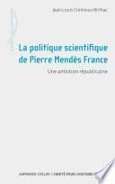 La politique scientifique de Pierre Mendès France