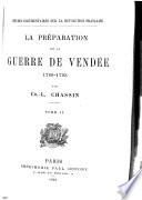La préparation de la guerre de Vendée, 1789-1793