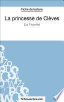 La princesse de Clèves de Madame de La Fayette (Fiche de lecture)