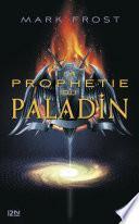 La prophétie du Paladin -
