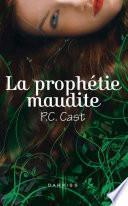 La prophétie maudite