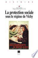 La protection sociale sous le régime de Vichy