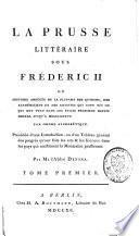 La Prusse littéraire sous Frédéric II ou histoire abrégée de la plupart des auteurs, des académiciens et des artistes qui sont nés ou qui ont vécu dans les Etats prussiens depuis MDCCXL, jusqu'à MDCCLXXXVI