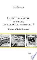 La Psychanalyse est-elle un exercice spirituel ?