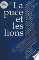 La Puce et les Lions : Le Journalisme littéraire