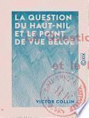 La Question du Haut-Nil et le point de vue belge