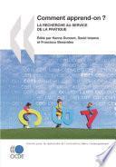 La recherche et l'innovation dans l'enseignement Comment apprend-on ? La recherche au service de la pratique