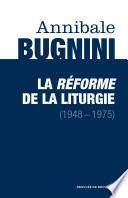 La réforme de la liturgie (1948-1975)