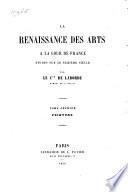 La renaissance des arts à la cour de France