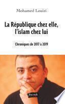 La République chez elle, l'islam chez lui