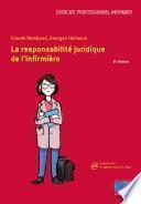La responsabilité juridique de l'infirmière 8e édition - Editions Lamarre