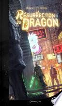 La Résurrection du Dragon