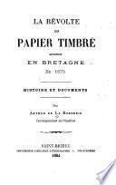 La révolte du Papier Timbré advenue en Bretagne en 1675