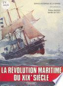 La Révolution maritime du XIXe siècle