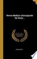 La Revue médico-chirurgicale de Paris