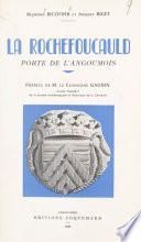 La Rochefoucauld, porte de l'Angoumois