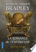 La Romance de Ténébreuse tome 2