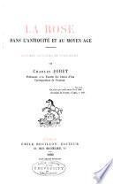 La rose dans l'antiquité et au moyen âge