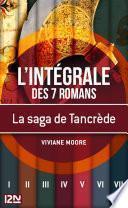 La saga de Tancrède le Normand - intégrale