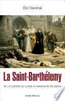 La Saint Barthélemy