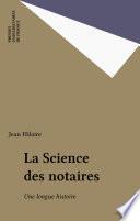 La Science des notaires