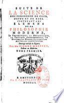 La Science des personnes de Cour, d'Epée et de Robe, Commencée par Mr de Chevigni... revue, corrigée, & considérablement augmentée par Mr. Pierre Massuet,... , qui contient une introduction...