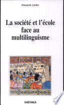 La société et l'école face au multilinguisme