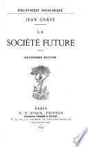 La société future