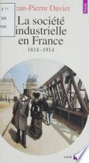 La société industrielle en France