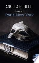 La société (Tome 10) - Paris-New York