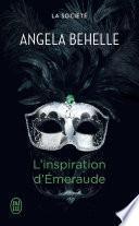 La Société (Tome 5) - L'inspiration d'Émeraude