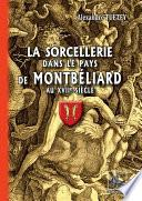 La Sorcellerie dans le Pays de Montbéliard au XVIIe siècle