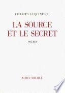 La Source et le Secret