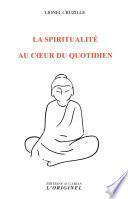 La spiritualité au coeur du quotidien