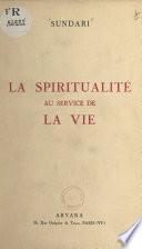 La spiritualité au service de la vie