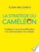 La Stratégie du caméléon
